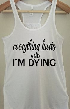 everything hurts tank top by BlackCatPrints on Etsy - Tap the pin if you love super heroes too! you will LOVE these super hero fitness shirts! Workout Attire, Workout Wear, Everything Hurts And Im Dying, Gym Gear, Workout Tanks, Funny Workout, Funny Gym, Hilarious, The Bikini
