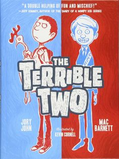 The Terrible Two Terrible Two