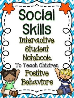 Interactive Notebook - Social Skills