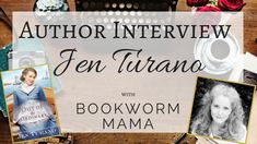 Bookworm Mama: Author Interview & Giveaway - Jen Turano