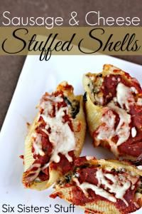Six Sisters Sausage and Cheese Stuffed Shells Recipe. A great dinner on a busy night!