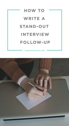 A follow-up is also a great chance for you to add any information you forgot to mention during the interview that can make you a more viable candidate, or to highlight a way you're still thinking critically about the role. Read on to learn how to write a great one. | CareerContessa.com