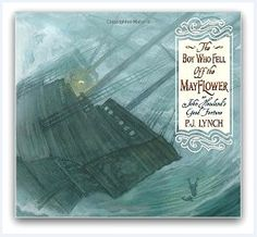 "Photo: cover of the book ""The Boy Who Fell off the Mayflower."" Source: Candlewick Press. Read more on the GenealogyBank blog: ""New Book: 'The Boy Who Fell off the Mayflower.'"" https://blog.genealogybank.com/new-book-the-boy-who-fell-off-the-mayflower.html"