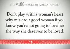 Don't play w a woman's heart