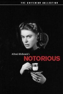 """""""Notorious."""" A woman is asked to spy on a group of Nazi friends in South America. How far will she have to go to ingratiate herself with them?  See this great film and find out."""