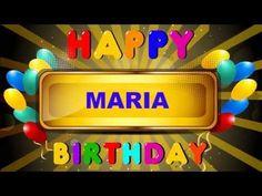 Maria - Happy Birthday - cards - Happy Birthday - YouTube