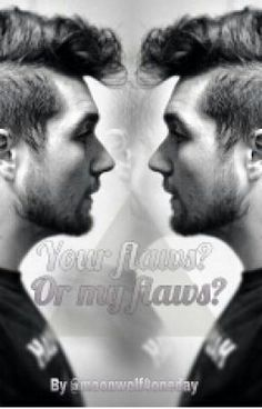 Your flaws? Or my flaws? (a dutch B▲stille fanfic) #wattpad #fanfictie