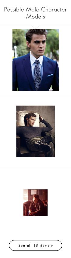 """""""Possible Male Character Models"""" by stayoriginaldarlings ❤ liked on Polyvore featuring daniel gillies, the vampire diaries, vampire diaries, boys, guys, joseph morgan, nathaniel buzolic, tvd, ian somerhalder and people"""