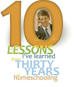 Lessons I've Learned in 30 Years of Homeschooling--great encouragement!