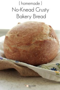 The easiest, tastiest bread you'll ever make!! Homemade Crusty Bakery Bread   Live Simply