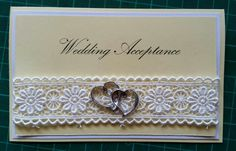 Hand made card - wedding acceptance Wedding Acceptance Card, Card Wedding, Anniversary Cards, I Card, Decorative Boxes, Invitations, Handmade, Cards, Marriage Invitation Card
