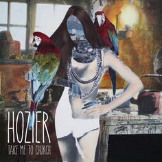 Take Me To Church EP. A brilliant listen! by Hozier
