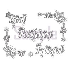 Swear - Best Fucking Friend - Adult Coloring Page