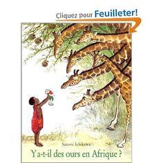 Y A-t-Il DES Ours En Afrique?: Amazon.fr: Satomi Ichikawa: Livres