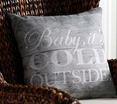 Baby Its Cold Outside Indoor/Outdoor Pillow | Pottery Barn
