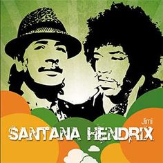 Carlos Santana and Jimi Hendrix - 2 greatest guitarists in the history of rock music
