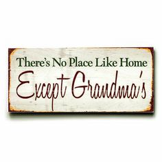 Grandma's Place Wood Sign