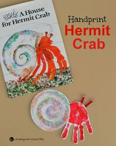 Handprint Hermit Crab Craft is part of Kids Crafts Spring Eric Carle - This handprint hermit crab craft for kids is a great extension of the Eric Carle book, A House for Hermit Crab and makes a great classroom display! Eric Carle, Hermit Crab Crafts, Hermit Crabs, Crab Art, Ocean Activities, Summer Activities, Ocean Crafts, Beach Themed Crafts, Ocean Animal Crafts
