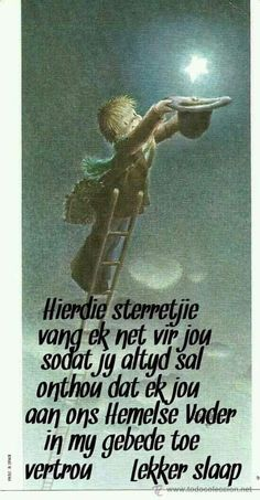 Goeie Nag, Goeie More, Special Quotes, Afrikaans, Good Night, Bible, Inspirational Quotes, Faith, Words