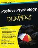 Positive Psychology For Dummies - Positive Psychology For Dummies  Why do some people achieve greater success and happiness than others? The key is positive psychology. For most of its history, psychology has focused mainly on the darker side of human behaviour – depression, anxiety, psychosis and psychopathic behaviour.... | http://wp.me/p5qhzU-fNb | #Happiness #wellbeing