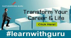 Easylearning.guru helping you to transform your career & life!  Learn more what we have to offer you in certified online courses.