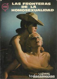 Las fronteras de la homosexualidad - Wassermann, Ludwig - Foto 1