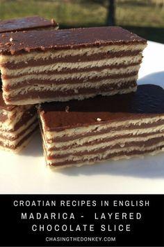 Croatian Recipes | Madarica Slice | Layered Chocolate Cake |Chasing the Donkey Cooking Blog