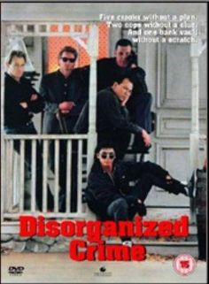 Disorganized Crime 1989