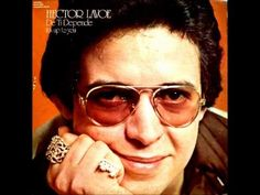 Hector Lavoe-El Cantante. From the best music Hector sang. This is a sad although beautiful song.