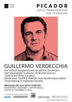 Guillermo Verdecchia, einer der wichtigsten zeitgenössischen Dramatiker Kanadas, liest am Mittwoch in Leipzig! Don't miss!