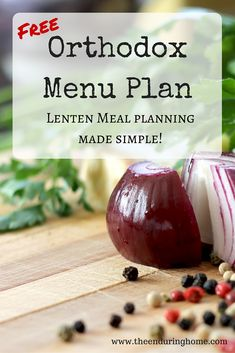 More Lenten Meal Planning April 2016 Menu Plan - The Enduring Home - Need help with meals for Lent? Free Orthodox Menu Plan to help simplify life and give you time for - Vegan Meal Plans, Diet Meal Plans, Orthodox Easter, Lenten Season, Greek Easter, Vegetarian Options, Vegetarian Food, Holiday Recipes, Kitchens