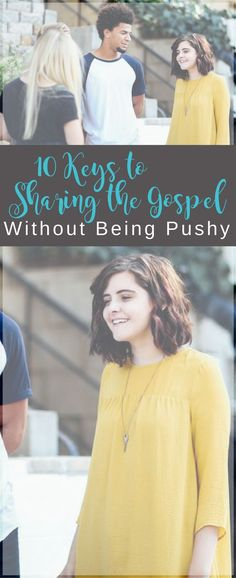Sharing the gospel without being pushy