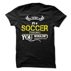 it's a soccer thing T Shirts, Hoodies. Get it here ==► https://www.sunfrog.com/Sports/its-a-soccer-.html?57074 $23