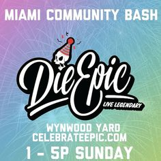 Catch me in #Motion @ Wynwood Yard this Sunday 02|21 For @dieepic's Miami Community Bash 1pm-5pm! FREE EVENT Pull up!