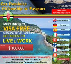 Apply For Dominica Second Citizenship Program, Get Your Second Passport in Just 4 Months!, Dual Nationality is allowed  Travel up to 118 Countries without any visa hassles For Details contact +971506588343 / citizenship@ebmc.ae / www.ebmcitizenship.com