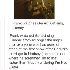 look. maybe frerard wasn't real . bu t look .,,,, there was soMetHinG going on he re e okay // Frerard was definitely real. Their was clearly something between them. Emo Band Memes, Mcr Memes, Emo Bands, Music Bands, Mcr Quotes, Band Quotes, Music Memes, Green Day, My Chemical Romance