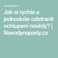 Jak si rychle a jednoduše odstranit ochlupení navždy?   Navodynapady.cz
