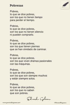 Eduardo Galeano, Uruguay (1940-2015) Some Good Quotes, Book Letters, Spanish Lessons, Heart Quotes, Kokoro, More Than Words, Story Of My Life, Sentences, Literature