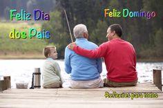 Feliz Dia dos Pais. Clique na imagem e encontre também muitas outras mensagens, reflexões, orações...