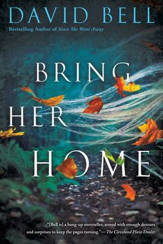 In the breathtaking new thriller from David Bell, bestselling author of Since She Went Away and Somebody I Used to Know, the fate of two missing teenage girls becomes a father's worst nightmare.......