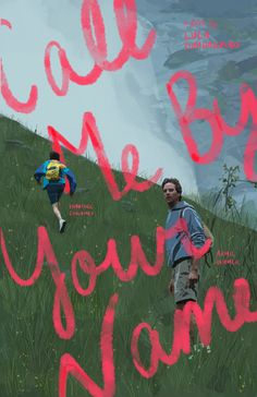 Call Me By Your Name by Luca Guadagnino Room Posters, Poster Wall, Poster Prints, Movies And Series, Bedroom Wall Collage, Original Movie Posters, Indie Kids, Call Me, Vintage Posters