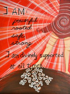 Root Chakra affirmation : safety, grounded, release... repinned by http://Reiki-Master-Training.com