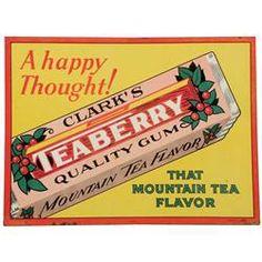 Teaberry Gum my favorite!