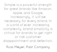 Simplicity, The Most Powerful Branding Principle