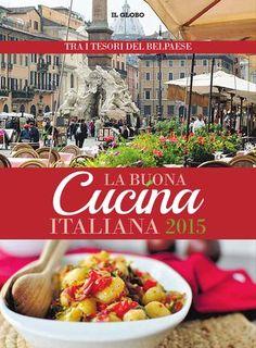 La Buona Cucina Italian Edition