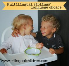 Raising a Trilingual Child: 7 facts that can determine the language spoken between multilingual siblings.