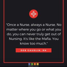 seems true, if I ever changed my career I'd still feel like a nurse or I'd have a loss of identity.