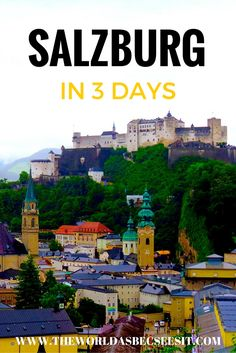 Salzburg in 3 days: An Itinerary For First Time Visitors!