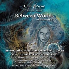 Between Worlds with Hemi-Sync Album   Music for Meditation and Psychic Development. Explore our Psychic shop today from 2017 #PsychicMedium of the Year Michelle Beltran   #Psychic Development   #Psychic Readings   Psychic Abilities + Readings + Products
