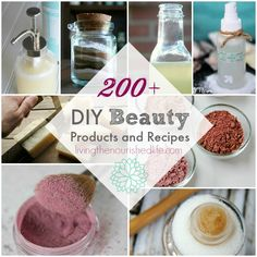 200+ Recipes for DIY Beauty Products and DIY Beauty Recipes - All-Natural and Non-Toxic - from livingthenourishedlife.com